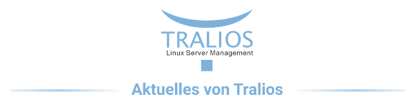 Tralios IT Newsletter